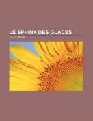Le Sphinx Des Glaces [FRE]