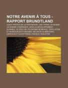 Notre Avenir a Tous - Rapport Brundtland [FRE]