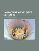 La Machine a Explorer Le Temps [FRE]