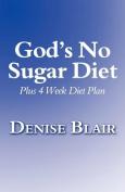 God's No Sugar Diet