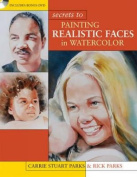 Secrets to Painting Realistic Faces in Watercolor