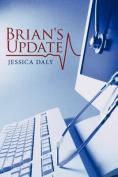 Brian's Update