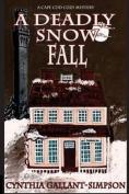 A Deadly Snow Fall