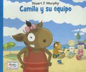 Camila y su Equipo (Stuart J. Murphy's I See I Learn [Spanish]
