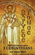 The Chrysostom Bible - 1 Corinthians