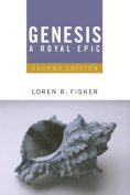 Genesis, a Royal Epic