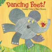 Dancing Feet! [Board Book]