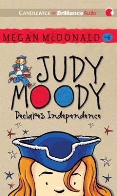 Judy Moody Declares Independence (Judy Moody)