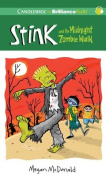 Stink and the Midnight Zombie Walk  [Audio]