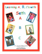 Learning A, B, C's with Seth