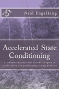 Accelerated-State Conditioning