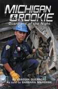 Michigan & Rookie  : Guardians of the Night