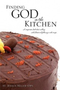 Finding God in the Kitchen