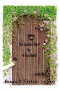 The Locked Door: Enter Laura