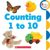 Counting 1 to 10 (Rookie Toddler) [Board book]