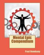 Mental Epic Compendium