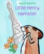 Little Henry Hamster