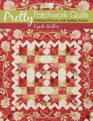 Pretty Patchwork Quilts