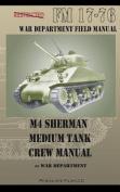 M4 Sherman Medium Tank Crew Manual