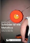 Schr Der Ist Wie Metallica [GER]