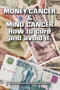 Money- Cancer & Mind - Cancer How to Cure and Avoid It
