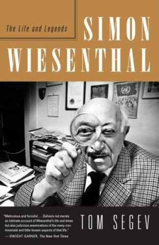Simon Wiesenthal: The Life and Legends by Tom Segev.