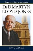 Dr Martyn Lloyd-Jones Bitesize Biography