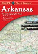 Arkansas Atlas & Gazetteer
