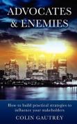 Advocates & Enemies
