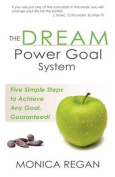 The Dream Power Goal System