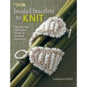 Leisure Arts-Beaded Bracelets To Knit