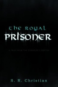 The Royal Prisoner