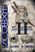 The Exodus Sagas