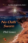 No Oath Sworn