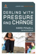 Dealing with Pressure and Change