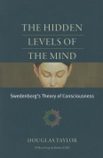 The Hidden Levels of the Mind