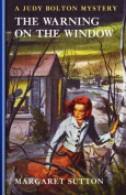 Warning on the Window #20 (Judy Bolton Mysteries