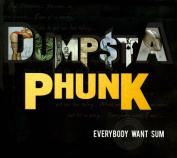 Everybody Want Sum [Digipak]