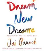Dream New Dreams [Audio]