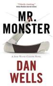 Mr. Monster (John Cleaver Books
