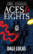 Doc Voodoo: Aces & Eights