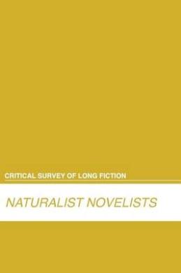 Critical Survey of Long Fiction: Naturists