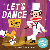 Let's Dance with Julius! and Friends [Board Book]