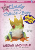 Cloudy with a Chance of Boys  [Audio]