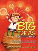 Big Ideas for Little Books