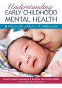 Understanding Early Childhood Mental Health