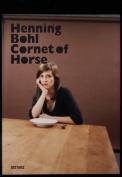 Henning Bohl: Cornet of Horse
