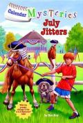 July Jitters (Calendar Mysteries
