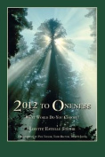 2012 to Oneness