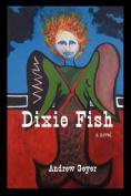 Dixie Fish